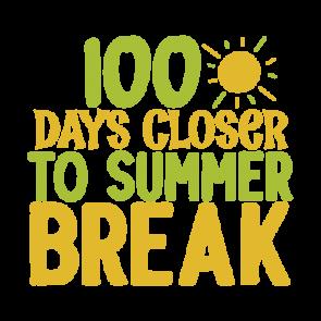 100 Days Closer To Summer Break 01
