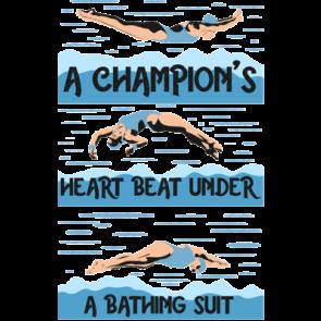 A Champions Heart Beats Under A Bathing Suit