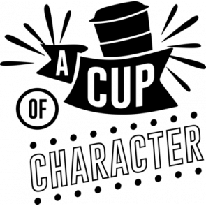 A Cup Of Character