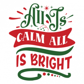 All Is Calm All Is Bright 01