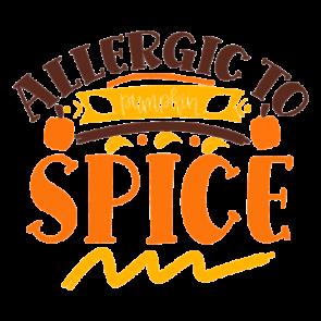Allergic To Pumpkin Spice 01