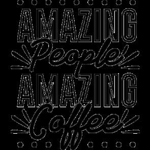 Amazing People Amazing Coffee