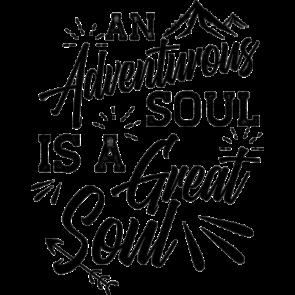 An Adventure Soul Is A Great Soul