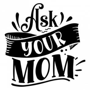 Ask Your Mom 01