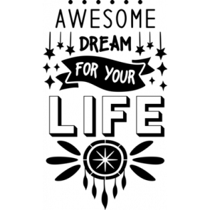 Awesome Dream For Your Life 482