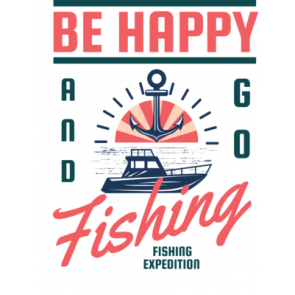 Be Happy  Go For Fishing