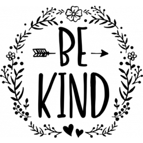 Be Kind   Arrow And Floral Frame