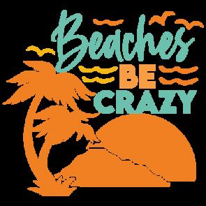 Beaches Be Crazy 01