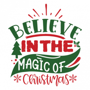 Believe In The Magic Of Christmas 01