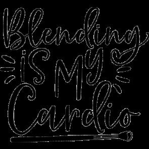 Blending Is My Cardio 5