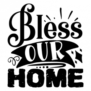 Bless Our Home 01