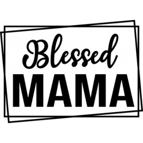 Blessed Mama 4