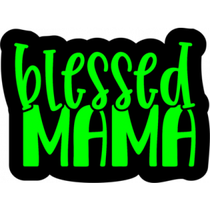 Blessed Mama 7