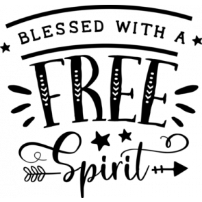 Blessed With A Free Spirit