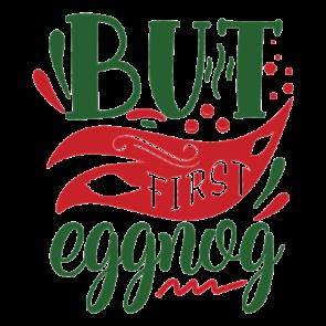 But First Eggnog 01