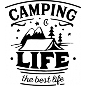 Camping Life The Best Life