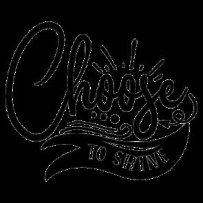 Choose To Shine 01