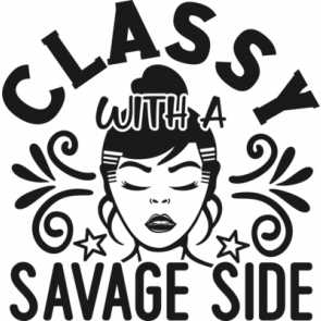 Classy With A Savage Side 953