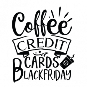 Coffee Credit Cards Black Friday 01