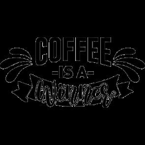 Coffee Is A Winner