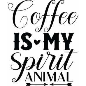 Coffee Is My Spirit Animal 774