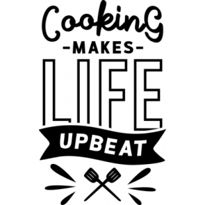 Cooking Makes Life Upbeat