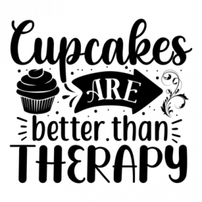 Cupcakes Are Better Than Therapy 01