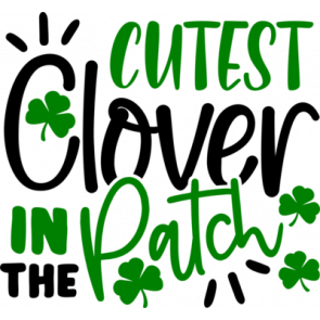 Cutest Clover In The Patch1