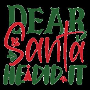 Dear Santa He Did It 01