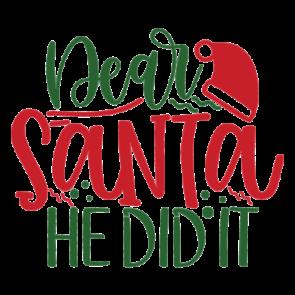 Dear Santa He Did It 2 01
