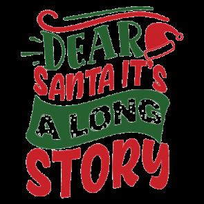 Dear Santa Its A Long Story 01