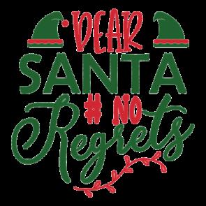 Dear Santa No Regrets 01