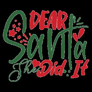 Dear Santa She Did It 01