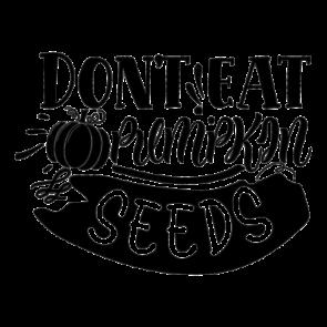 Dont Eat Pumpkin Seeds 01