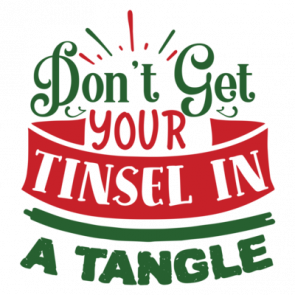 Dont Get Your Tinsel In A Tangle 01