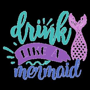 Drink Like A Mermaid 01