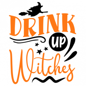 Drink Up Witches 01