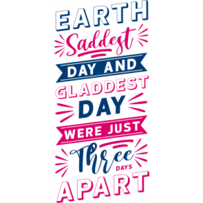 Earth Saddest Day And Gladdest Day Were Just Three Days Apart