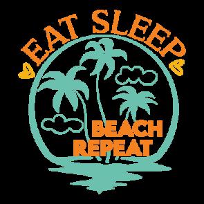 Eat Sleep Beach Repeat 01