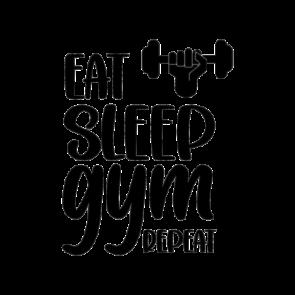 Eat Sleep Gym Repeat 5