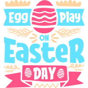 Egg Play On Easter Day