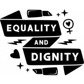 Equality And Dignity