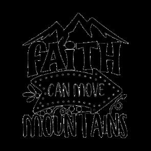 Faith Can Move Mountains 01