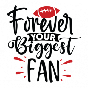Forever Your Biggest Fan 01