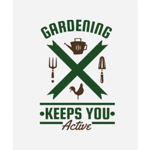 Gardening Keeps You Active