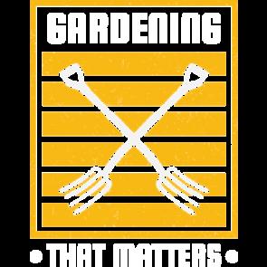 Gardening That Matters