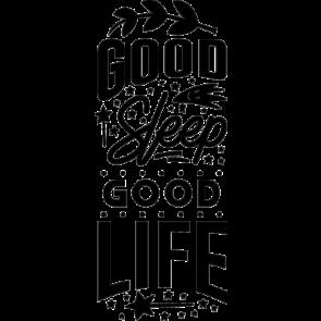 Good Sleep Good Life