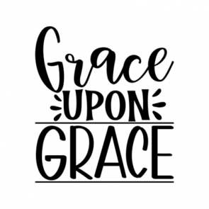 Grace Upon Grace 01