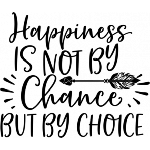Happiness Is Not By Change
