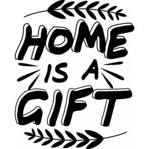 Home Is A Gift